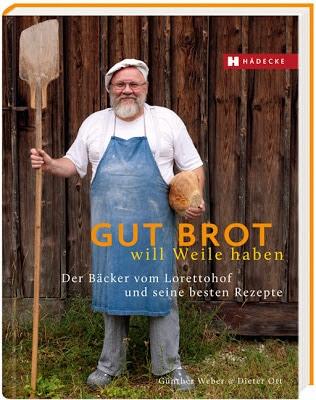 Nachtrag Brot Back Bücher: Gut Brot will Weile haben