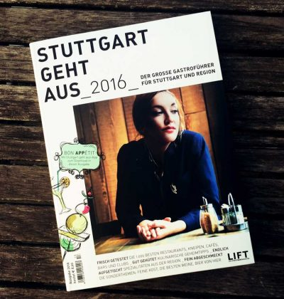 Stuttgart geht aus 2016 – und auch ich habe wieder getestet :-)