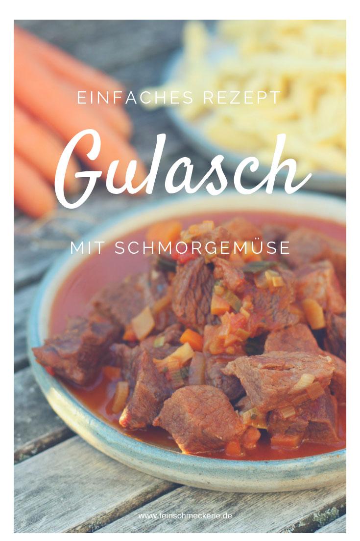 Gulasch Rezept